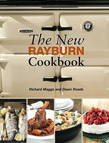 The New Rayburn Cookbook (Aga and Range Cookbooks) (Dawn Food Products)