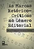 Marcas Retorico-Criticas No Genero Editorial, As