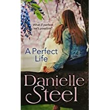 [(A Perfect Life)] [By (author) Danielle Steel] published on (June, 2015)