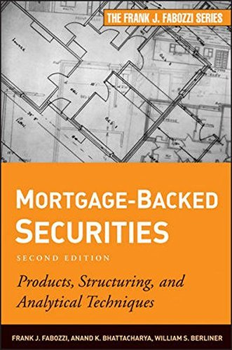 Mortgage-Backed Securities: Products, Structuring, and Analytical Techniques by Frank J. Fabozzi (2011-09-21)