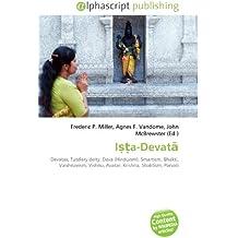 Ista-Devata: Devatas, Tutelary deity, Deva (Hinduism), Smartism, Bhakti, Vaishnavism, Vishnu, Avatar, Krishna, Shaktism, Parvati