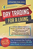 Day Trading for a Living: The 45-Minute Day Trading Strategy for Profiting 85.000 USD/Year as a Beginner!