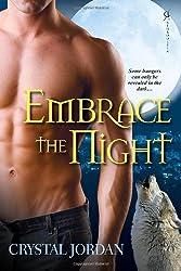 Embrace the Night by Crystal Jordan (2011-06-01)