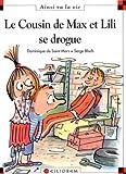"""Afficher """"Max et Lili n° 61 Le cousin de Max et Lili se drogue"""""""