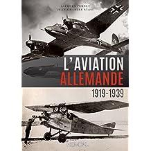 L'aviation allemande : 1919-1939