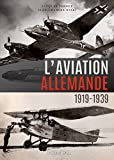 L'aviation allemande: 1919-1939