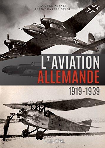 L'aviation allemande : 1919-1939 par Jacques Pernet