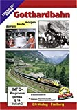 Gotthardbahn - damals heute morgen