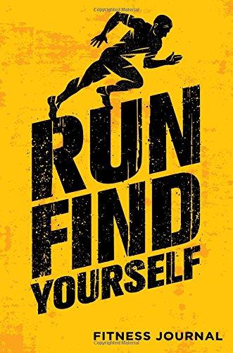 Run Find Yourself Fitness Journal: Workout Journal Notebook por Dartan Creations
