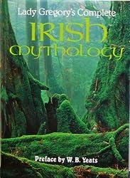 Lady Gregory's Complete Irish Mythology by Lady Gregory (2000-10-15)
