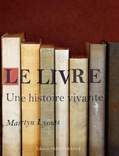 Le livre : Une histoire vivante