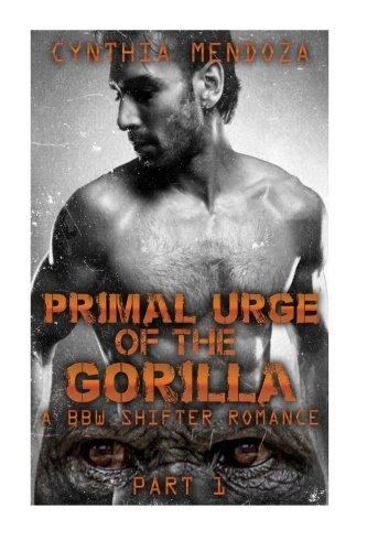 Primal Urge of The Gorilla: A BBW Shifter Romance (Paranormal Fantasy)