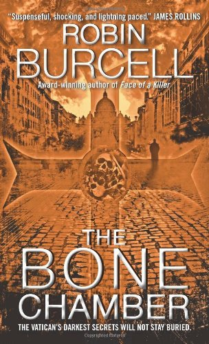 The Bone Chamber by Robin Burcell (29-Dec-2009) Mass Market Paperback