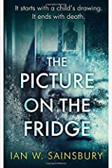 The Picture On The Fridge: The debut psychological thriller with the twist of the year Paperback