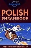 Lonely Planet Polish Phrasebook (Lonely Planet Phrasebook: India) by Krzysztof Dydynski (2001-05-30) bei Amazon kaufen