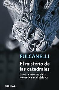El misterio de las catedrales par Fulcanelli