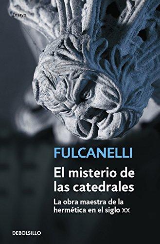 El misterio de las catedrales: 32 (ENSAYO-FILOSOFIA) por Fulcanelli