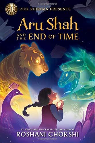 ARU SHAH & THE END OF TIME A PANDAVA NOV por ROSHANI CHOKSHI