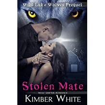 Stolen Mate (Wild Lake Origins Book 2) (English Edition)