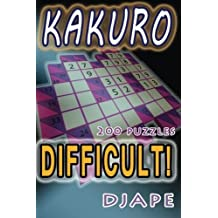 Difficult Kakuro: 200 puzzles (Volume 1) by Djape (2013-11-08)