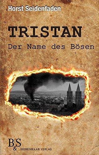 Tristan: Der Name des Bösen