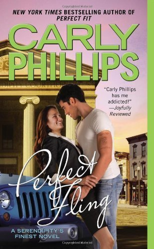 Perfect Fling (Serendipity's Finest) by Phillips, Carly (2013) Mass Market Paperback