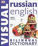 : Russian English Bilingual Visual Dictionary (DK Bilingual Dictionaries)