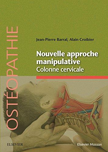 Nouvelle approche manipulative colonne cervicale: Mcanique craniorachidienne