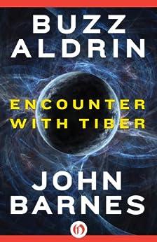 Encounter with Tiber by [Aldrin, Buzz, Barnes, John]