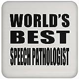 Designsify World 's Best Speech Pathologe–Untersetzer, Untersetzer, Beste Geschenk für Geburtstag, Hochzeit, Jahrestag, Neues Jahr, Valentinstag, Ostern, Muttertag/Vatertag