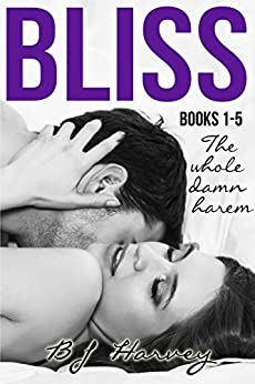 Bliss Series Boxed Set: The Whole Damn Harem by [Harvey, BJ]