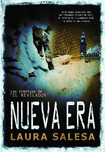 Nueva Era (Las Crónicas de 'El Revelador') - Spanish por Laura Salesa
