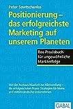 Positionierung - das erfolgreichste Marketing auf unserem Planeten (Dein Business)