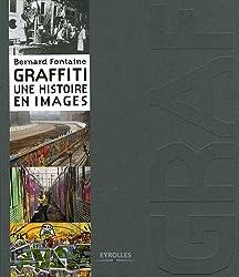 Graffiti : Une histoire en images