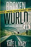 Broken World (Broken World, #1) by Kate L. Mary