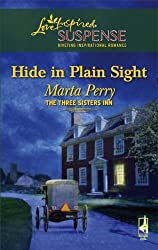 Hide in Plain Sight (Three Sisters Inn, Book 1) by Marta Perry (2007-08-07)