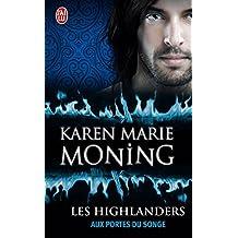 Les Highlanders (Tome 8) - Aux portes du Songe