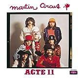 Songtexte von Martin Circus - Acte II