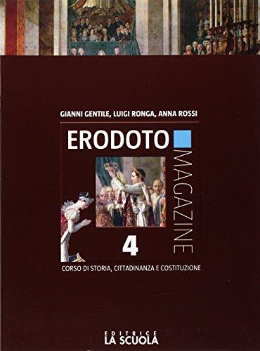 Erodoto magazine. Verso l'interrogazione-Atlante storico. Per le Scuole superiori. Con e-book. Con espansione online: 4