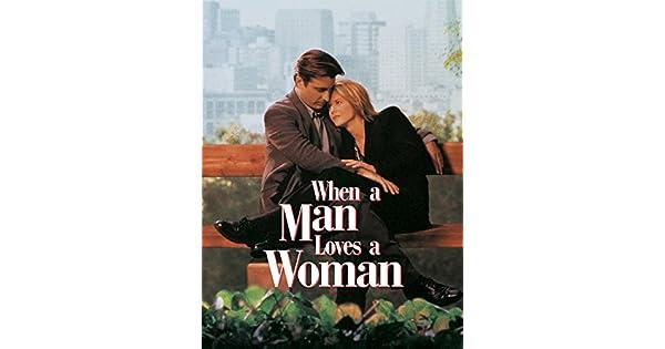 Amazonde When A Man Loves A Woman Eine Fast Perfekte Liebe
