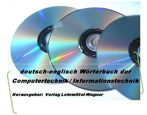 uebersetzte Computer-Begriffe (40 000 deutsch-englisch Fachuebersetzungen) + Abkuerzungen der Informationstechnik  (german-english dictionary data processing/ data handling)