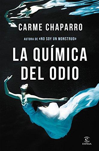 La química del odio por Carme Chaparro