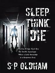 Sleep, Think, Die: Mindless Trilogy: Book One