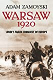 Image de Warsaw 1920: Lenin's Failed Conquest of Europe