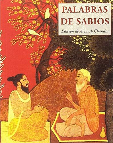 Palabras de sabios (LOS PEQUEÑOS LIBROS DE LA SABIDURIA)