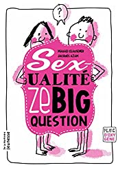 Sexualité, ze big question