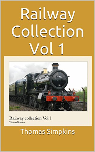 Railway Collection Vol 1 (English Edition)