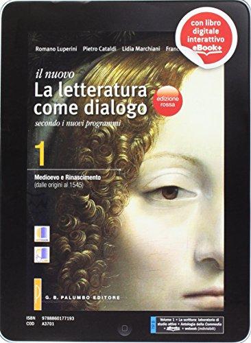 Il nuovo Letteratura come dialogo. Ediz. rossa. Per le Scuole superiori. Con e-book. Con espansione online: 1