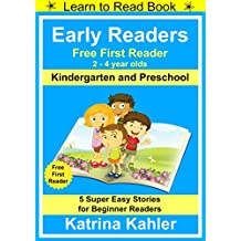Early Readers - First Learn to Read Book - Kindergarten and Preschool: 5 Super Easy Stories for Beginner Readers (English Edition)