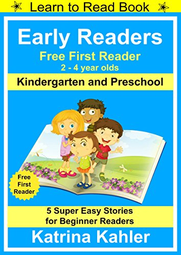 Readers Early Level 1 (Early Readers - First Learn to Read Book - Kindergarten and Preschool: 5 Super Easy Stories for Beginner Readers (English Edition))